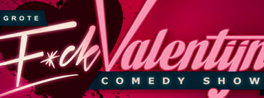 De grote f*ck Valentijn comedy show